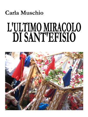 L'ultimo miracolo di Sant'Efisio