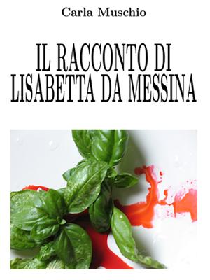 Il racconto di Lisabetta da Messina