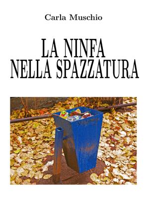 La ninfa nella spazzatura
