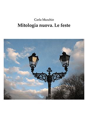 Mitologia nuova. Le feste