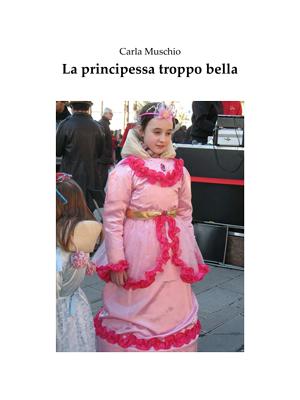 La principessa troppo bella